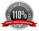 110% Money Back Guarantee
