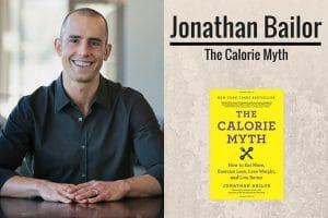 Jonathan Bailor & the calorie myth