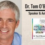 Dr Tom O'Bryan You Can Fix Your Brain